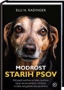 Knjižna uspešnica Modrost starih psov (ali česa vse nas lahko nauči star pes)